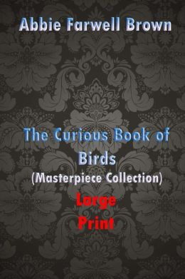 Curious Book of Birds (Masterpiece Collection): Great Classics
