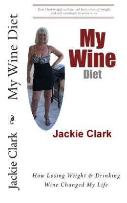 My Wine Diet: How Losing Weight & Drinking Wine Changed My Life