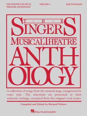 Singer's Musical Theatre Anthology - Volume 6: Baritone/Bass