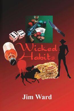 Wicked Habits