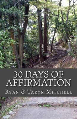 30 Days of Affirmation: Becoming a Better Me!