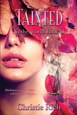 Tainted (Netherworld Book II): Netherworld Book II