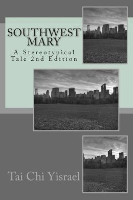 SouthWest Mary: A Stereotypical Tale