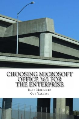 Choosing Microsoft Office 365 for the Enterprise