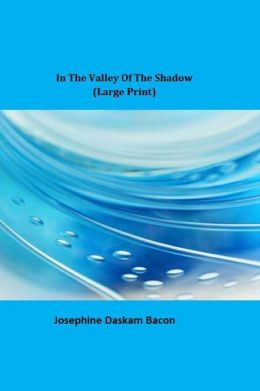 In the Valley of the Shadow