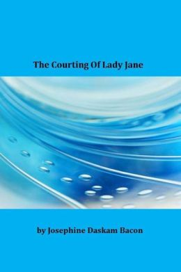 The Courting of Lady Jane