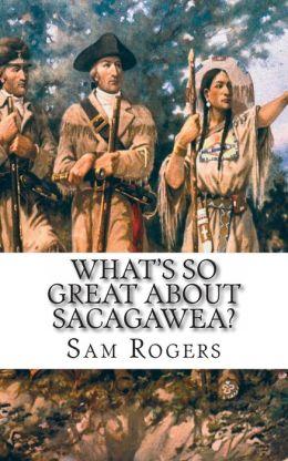 Sacagawea Kids Books