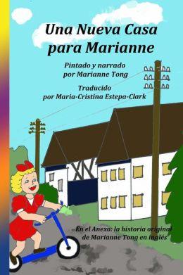 Una Nueva Casa para Marianne