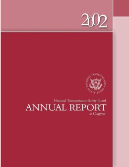 2002 National Transportation Safety Board Annual Report to Congress