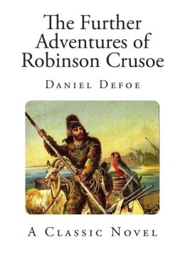 the interpretation of robinson crusoes adventures Myth, by interpreting not only the ways they differ from one another, but also the  ways  the swiss family robinson make this adventure tale more exciting and .