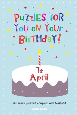 Puzzles for You on Your Birthday - 7th April