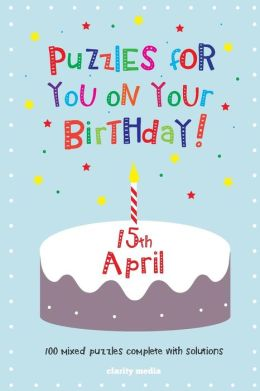 Puzzles for You on Your Birthday - 15th April