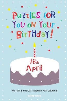 Puzzles for You on Your Birthday - 18th April