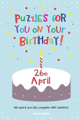Puzzles for You on Your Birthday - 26th April