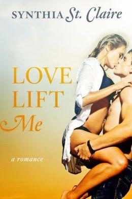 Love Lift Me