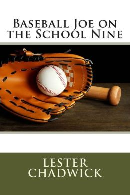 Baseball Joe on the School Nine