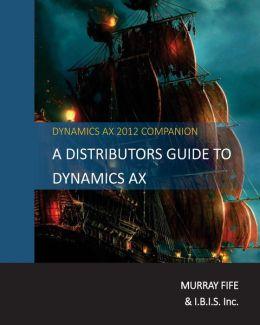 A Distributors Guide to Dynamics Ax