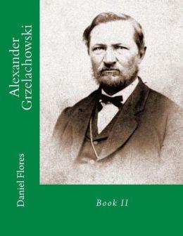 Alexander Grzelachowski: Book II