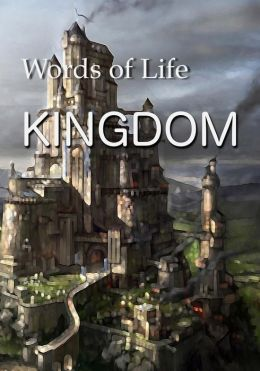 Kingdom: Words of Life