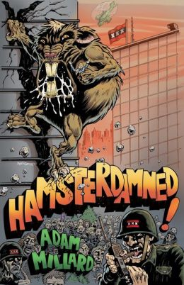 Hamsterdamned!