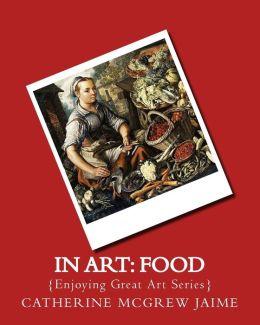 In Art: Food