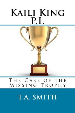 Kaili King P.I.: The Case of the Missing Trophy