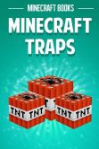 Book Cover Image. Title: Minecraft Traps, Author: Minecraft Books