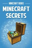Book Cover Image. Title: Minecraft Secrets, Author: Minecraft Books