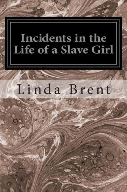 the issue of slavery in linda brents incidents in the life of a slave girl As the synopsis notes, incidents can be divided into five distinctive parts each focusing on significant events in linda's life consequently, the structure deviates from that of the traditional slave narrative: although some chapters focus strictly on linda's story, others provide social, political, or historical commentary.
