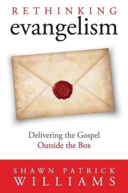 Rethinking Evangelism: Evangelism Outside the Box