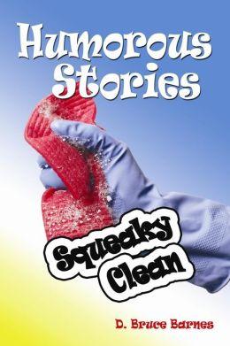 Humorous Stories: Squeaky Clean