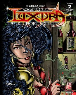 Kirk Lindo's Vampress Luxura V2: The Blood Is the Life