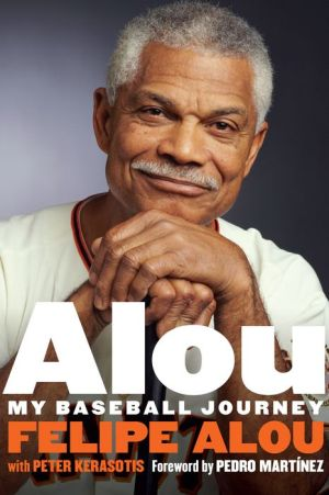 Alou: My Baseball Journey