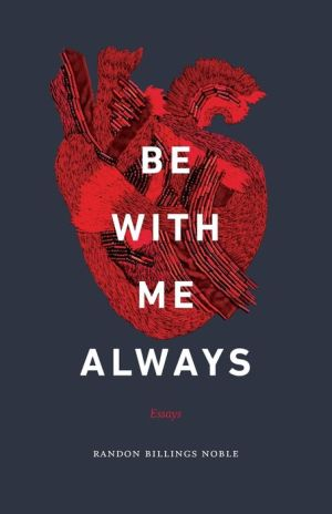 Book Be with Me Always: Essays