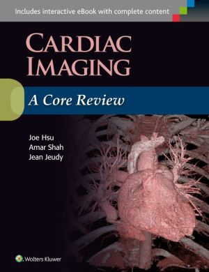 Cardiac Imaging: A Core Review