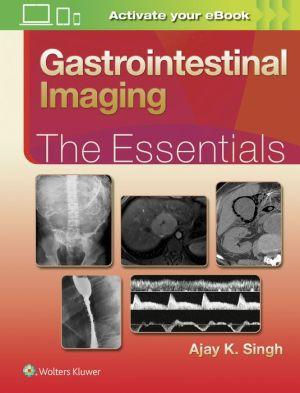 Gastrointestinal Imaging: The Essentials,