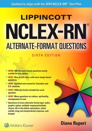 Lippincott NCLEXRN Alternate Format Questions