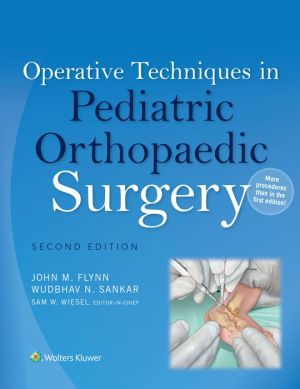 Operative Techniques in Pediatric Orthopaedic Surgery