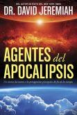 Book Cover Image. Title: Agentes del Apocalipsis, Author: David Jeremiah