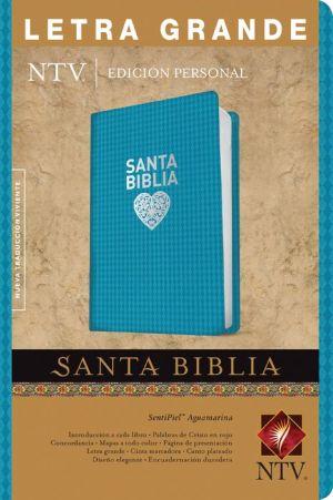 Santa Biblia Ntv, Edicion Personal Letra Grande