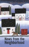 Book Cover Image. Title: News from the Neighborhood, Author: Mary Langton
