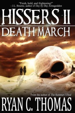 Hissers II: Death March