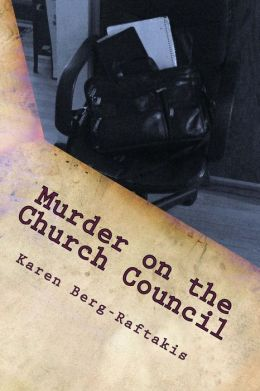 Murder on the Church Council: An Arianna Archer Murder Mystery