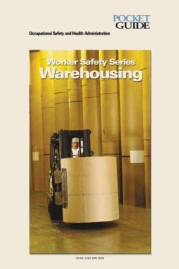 Warehousing: Worker Safety Series