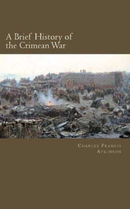 A Brief History of the Crimean War