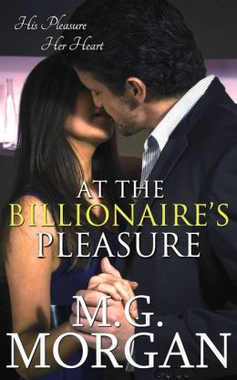 At the Billionaire's Pleasure