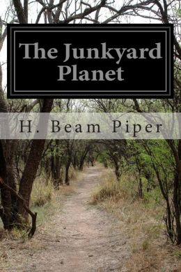 The Junkyard Planet
