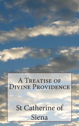 A Treatise of Divine Providence: A Treatise of Obedience