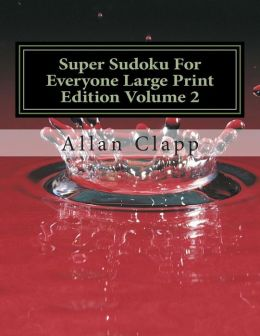 Super Sudoku for Everyone Large Print Edition