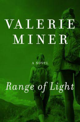 Range of Light: A Novel